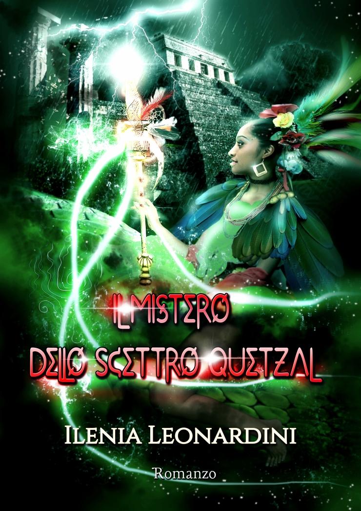 Ilenia Leonardini Il Mistero dello Scettro Quetzal by Romance Cover Graphic.jpg